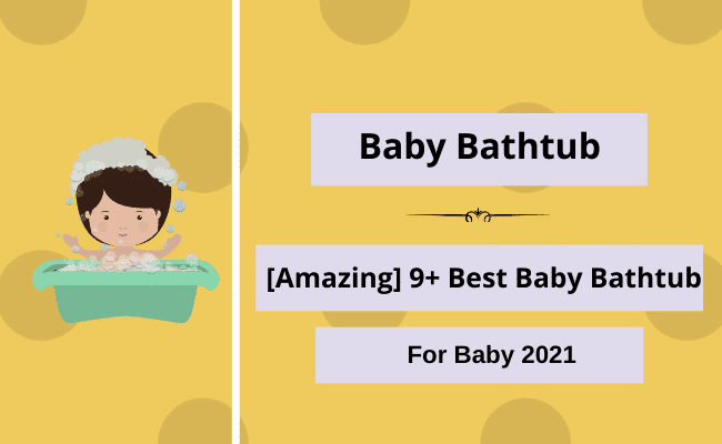 Best-Baby-Bathtub
